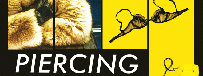 piercing poster slide - Piercing (Movie Review)
