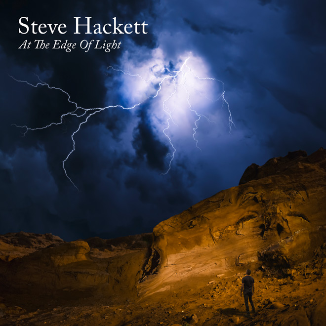 steve hackett at the edge of light - Steve Hackett - At the Edge of Light (Album Review)
