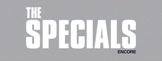 the specials encore album promo - The Specials - Encore (Album Review)