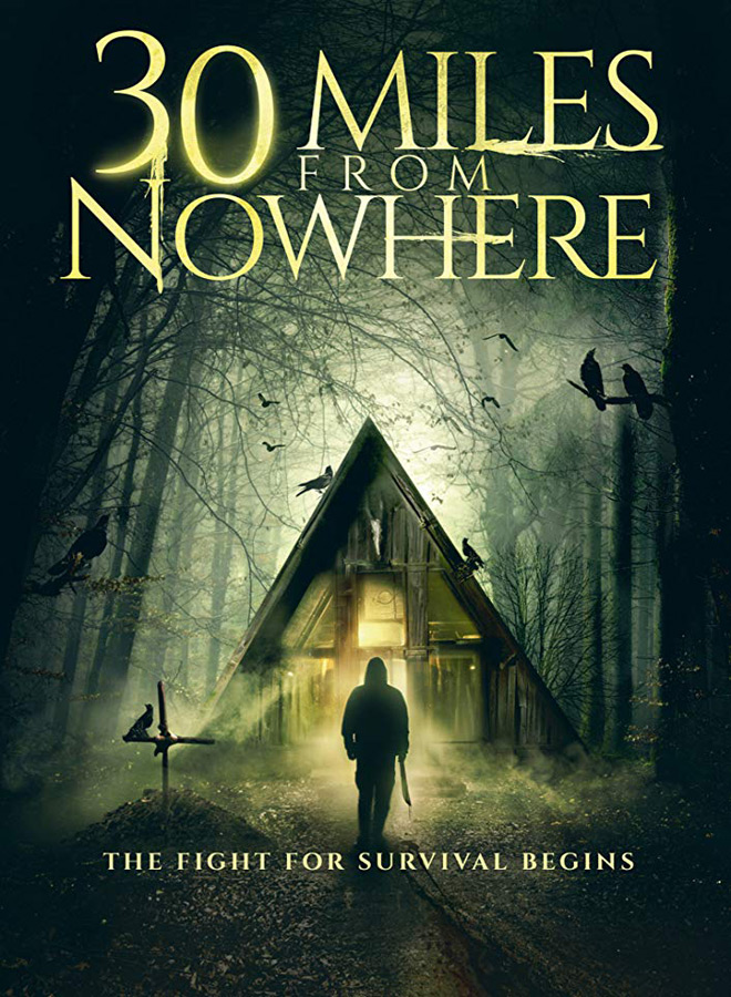 30 miles from nowhere poster - 30 Miles from Nowhere (Movie Review)