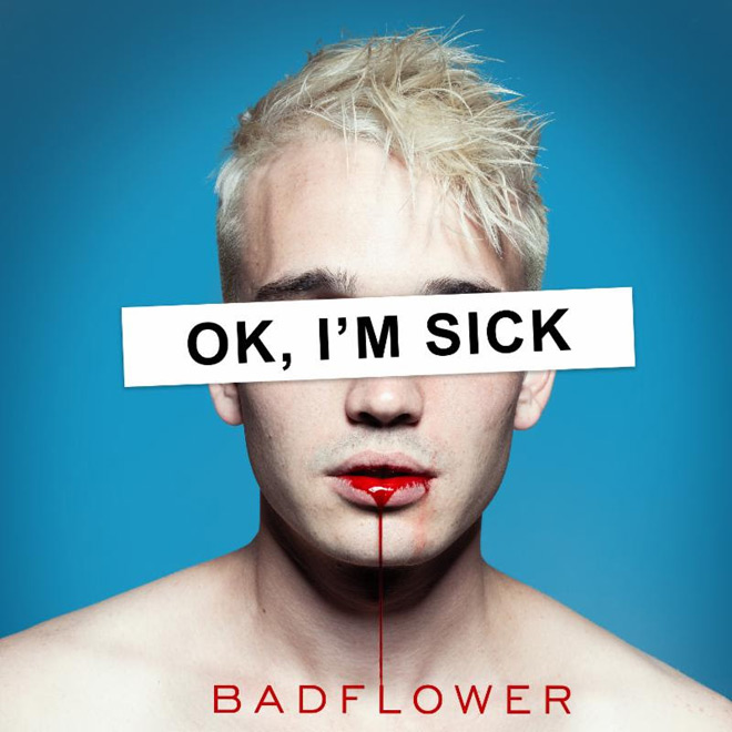 badflower ok im sick - Badflower - OK, I'M SICK (Album Review)