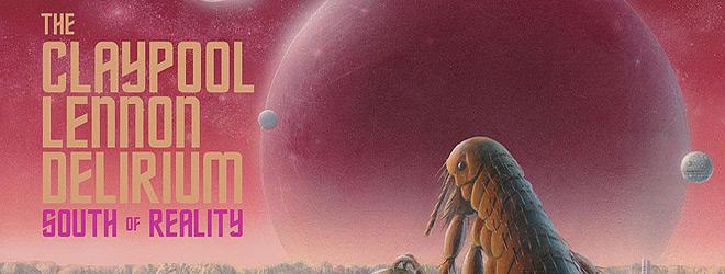 claypool lennon delirum slide - The Claypool Lennon Delirium - South Of Reality (Album Review)