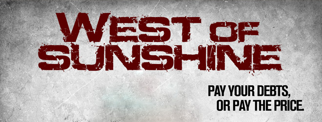 west of sunshine slide - West of Sunshine (Movie Review)