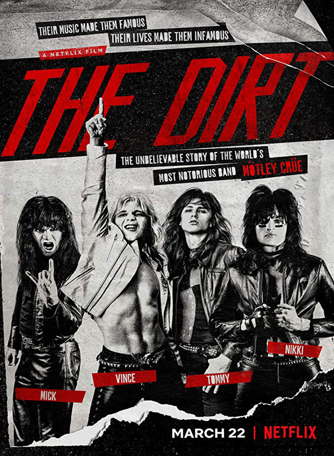 the dirt poster - The Dirt (Movie Review)