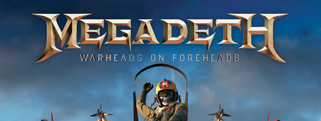 warheads on foreheads slide - Megadeth - Warheads On Foreheads (Album Review)