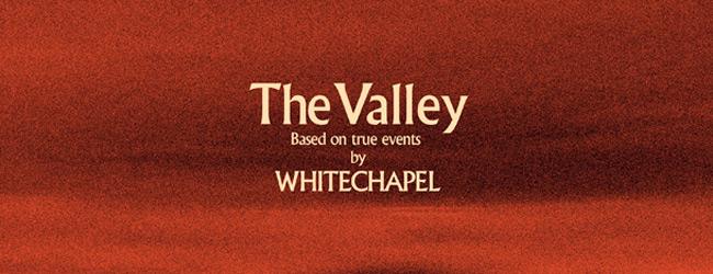 whitechapel the valley slide - Whitechapel - The Valley (Album Review)