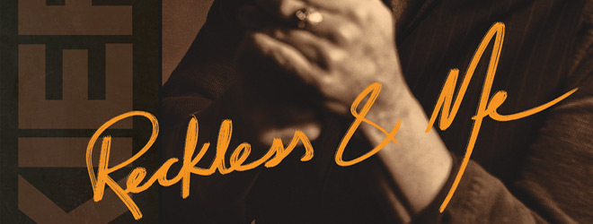 kiefer reckless - Kiefer Sutherland - Reckless & Me (Album Review)