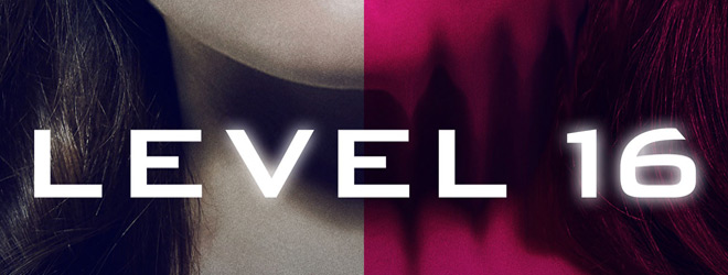 Level 16 (Movie Review) - Cryptic Rock