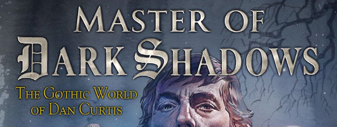 master of dark shadows slide - Master of Dark Shadows (Documentary Review)