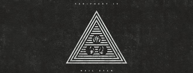 periphery slide - Periphery - Periphery IV: Hail Stan (Album Review)