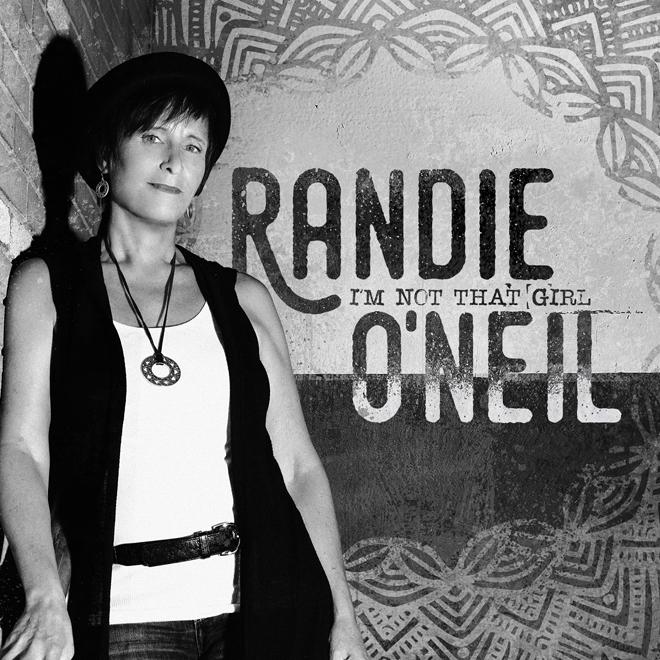 randie album - Americana-Folk Singer-Songwriter Randie O'Neil Set To Release New EP