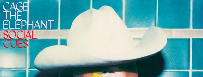 social cues slide - Cage the Elephant - Social Cues (Album Review)