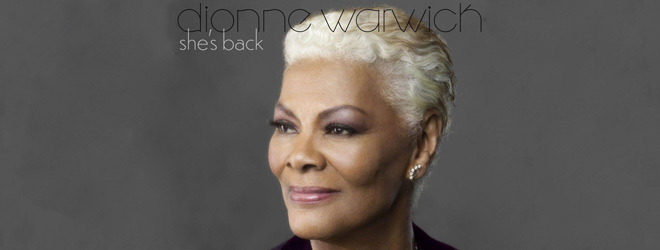 dionne slide - Dionne Warwick - She's Back (Album Review)