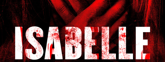 isabelle slde - Isabelle (Movie Review)