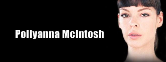 pollyanna slide - Interview - Pollyanna McIntosh