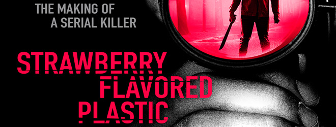 strawberry slide - Strawberry Flavored Plastic (Movie Review)