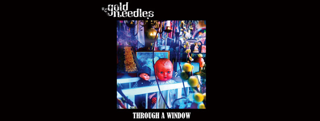 through a window slide - The Gold Needles - Through a Window (Album Review)
