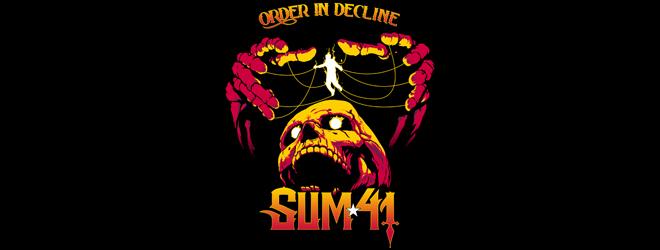 sum 41 slide - Sum 41 - Order in Decline (Album Review)