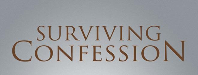 suriving confession slide - Surviving Confession (Movie Review)
