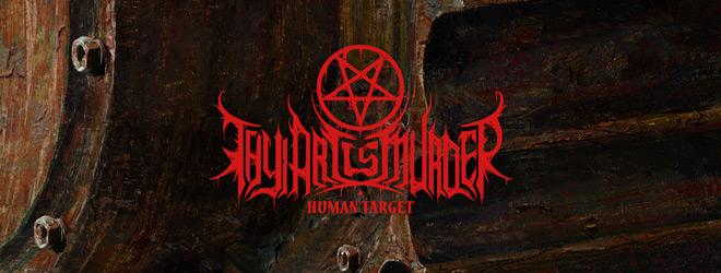 thy art slide - Thy Art Is Murder - Human Target (Album Review)