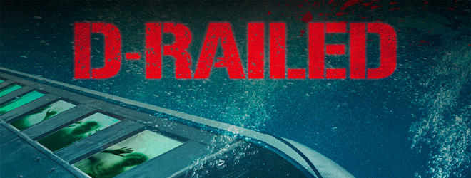 d railed slide - D-Railed (Movie Review)