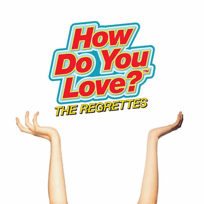 how do you love - The Regrettes - How Do You Love? (Album Review)
