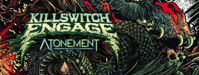 kse slide - Killswitch Engage - Atonement (Album Review)