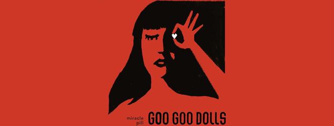miracle pill slide - Goo Goo Dolls - Miracle Pill (Album Review)