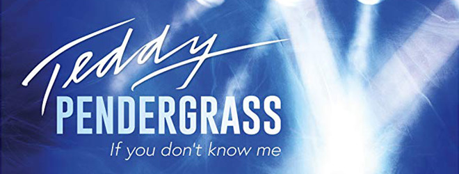 teddy slide - Teddy Pendergrass: If You Don't Know Me (Documentary Review)