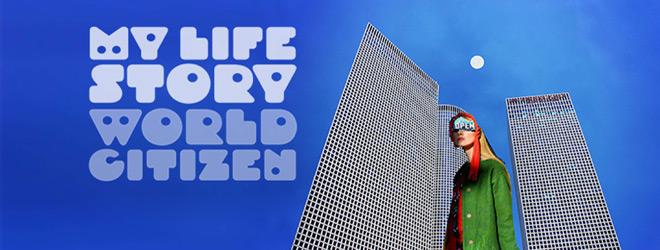 world citizen slide - My Life Story - World Citizen (Album Review)