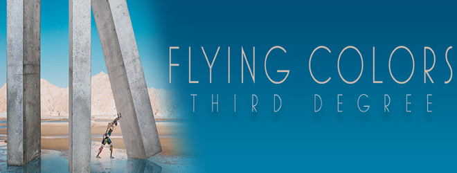 flying colors slide - Flying Colors - Third Degree (Album Review)