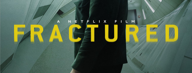 fractured slide - Fractured (Movie Review)