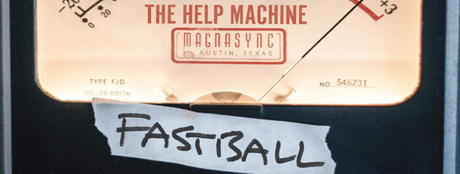 the help machine album slide - Fastball - The Help Machine (Album Review)