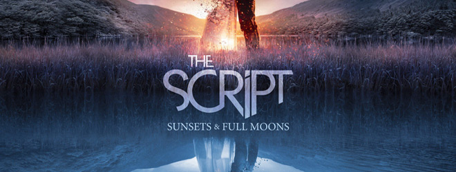 sunsets full moons slide - The Script - Sunsets & Full Moons (Album Review)