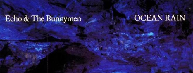echo rain slide - Echo & the Bunnymen - Ocean Rain 35 Years Later