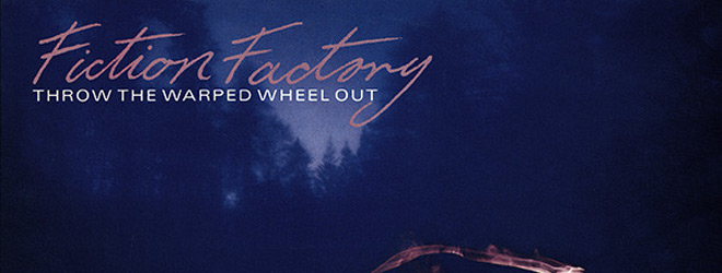 fiction factory slide - Fiction Factory - Throw the Warped Wheel Out 35 Years Later