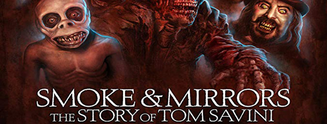 smoke and mirrors slide - Smoke and Mirrors: The Story of Tom Savini (Documentary Review)