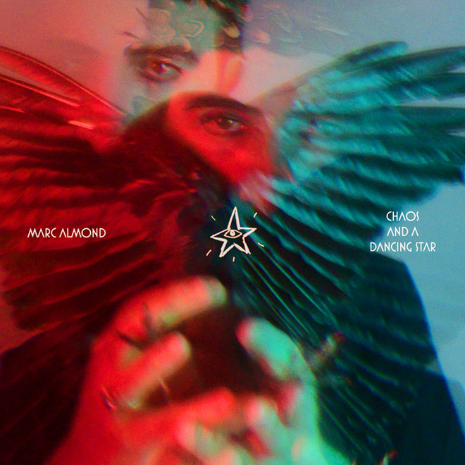 marc almond chaos and a dancing star - Marc Almond - Chaos and a Dancing Star (Album Review)