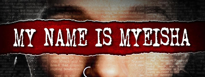 my name slide - My Name is Myeisha (Movie Review)