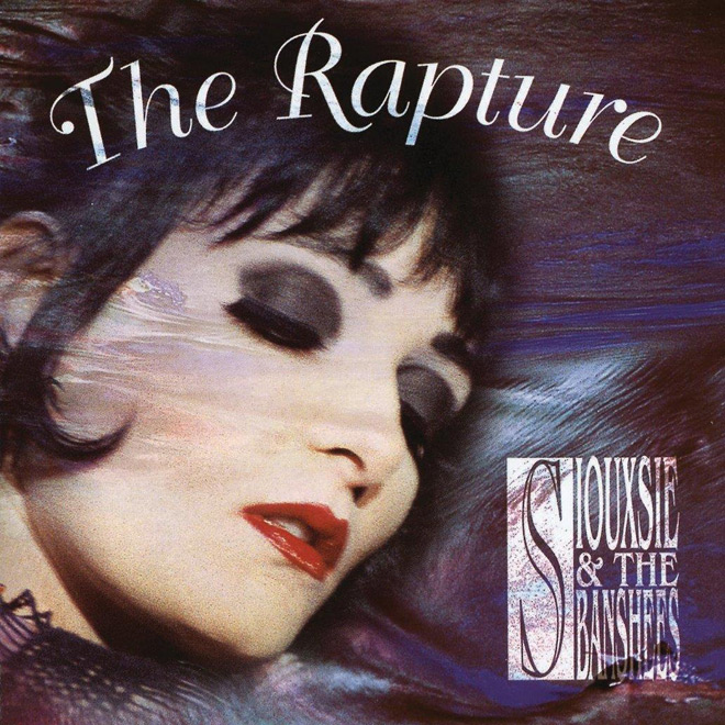 the rapture - Siouxsie & the Banshees - The Rapture 25 Years Later