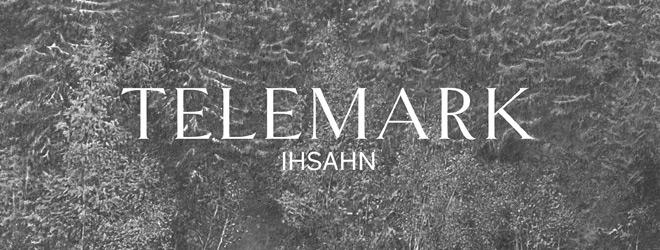 telemark slide - Ihsahn - Telemark (EP Review)