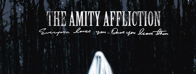the amity affliction everyone loves you slide - The Amity Affliction - Everyone Loves You... Once You Leave Them (Album Review)