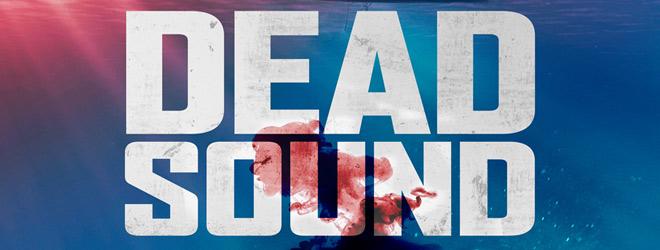dead sound slide - Dead Sound (Movie Review)