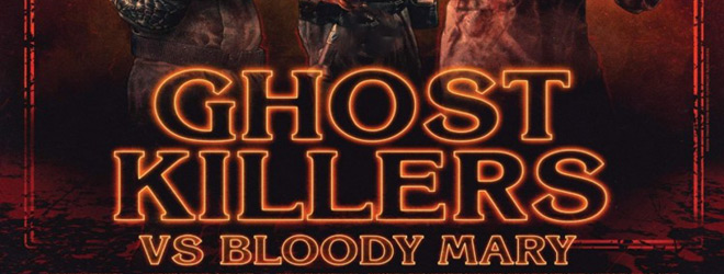 ghost killer slide - Ghost Killers vs. Bloody Mary (Movie Review)