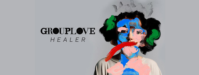 grouplove slide 2 - Grouplove - Healer (Album Review)