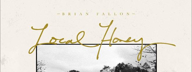 local honey slide - Brian Fallon - Local Honey (Album Review)