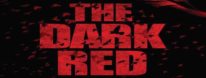 the dark red slide - The Dark Red (Movie Review)