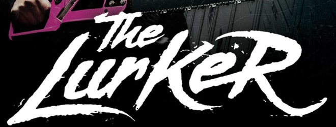 the lurker slide - The Lurker (Movie Review)