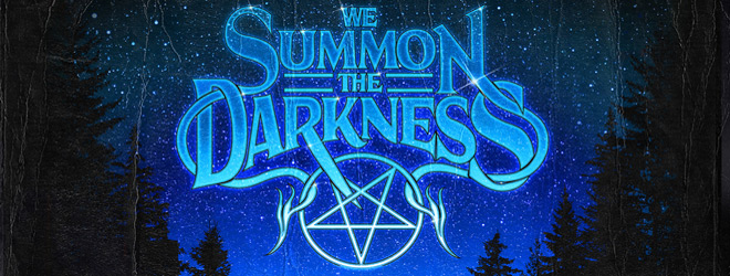 we summon slide - We Summon the Darkness (Movie Review)