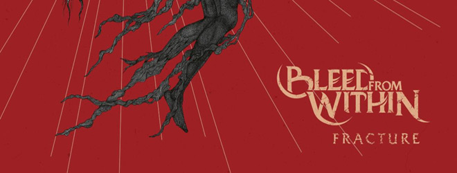 bleed from within slide - Bleed From Within - Fracture (Album Review)